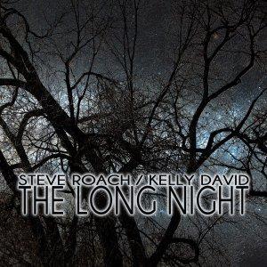 steve-roach-kelly-david--the-long-night-2013