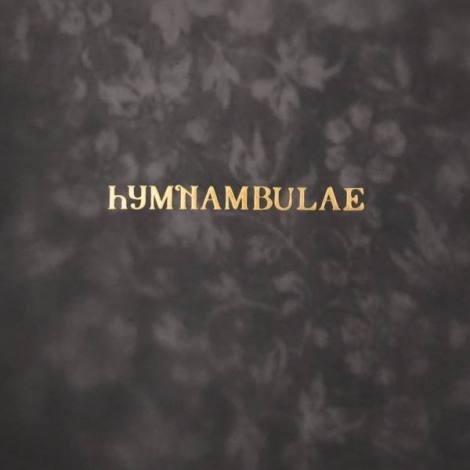 hymnambulae